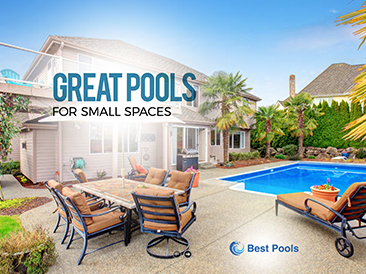 Great Pools for <br>Small Spaces