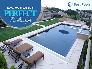 How to Plan the <br>Perfect Poolscape