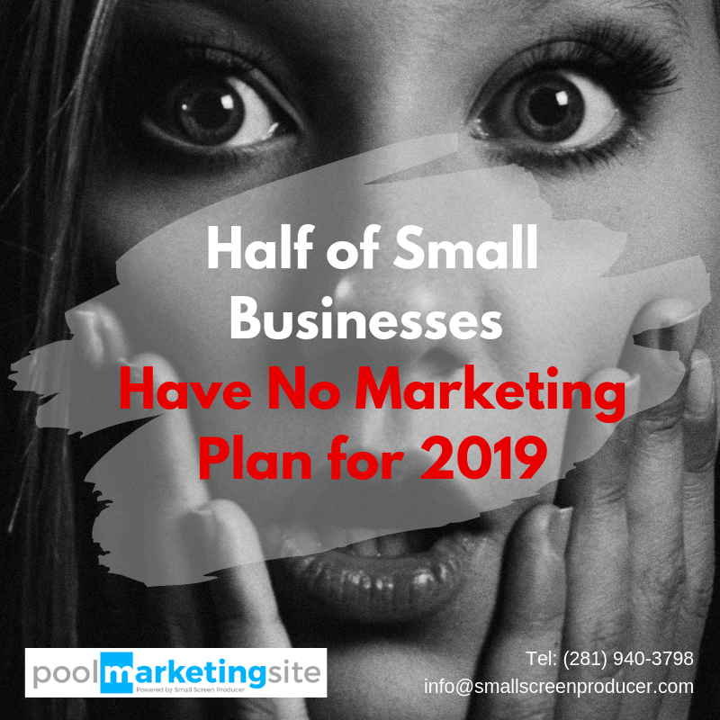 Half of Small Businesses Have No Marketing Plan for 2019