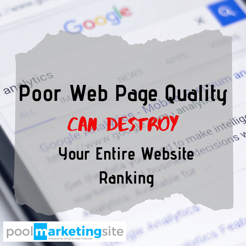 Poor Quality Web Pages Can Destroy Your Entire Website Ranking