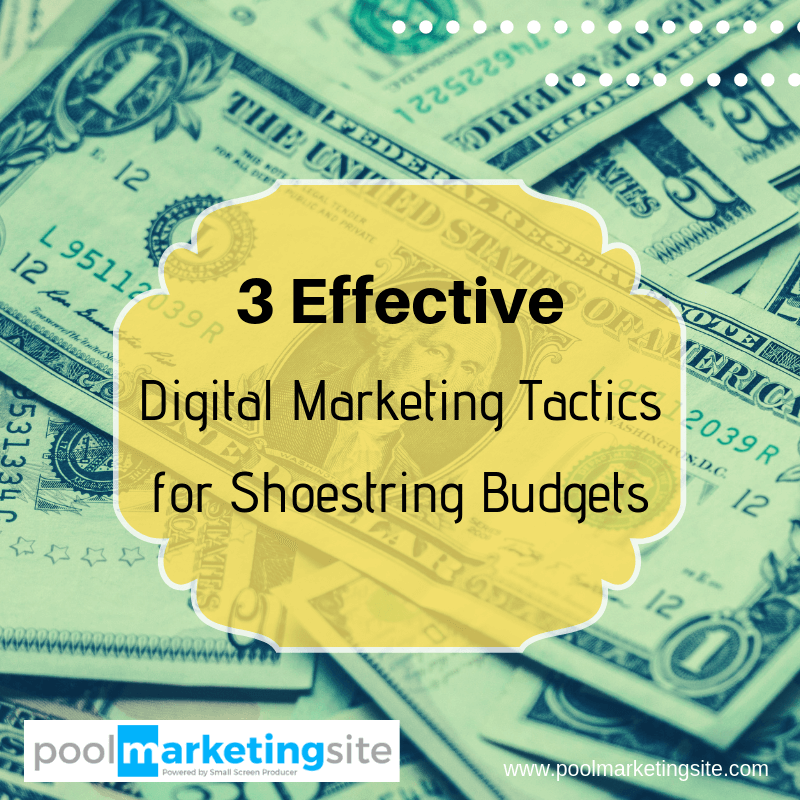 3 Effective Digital Marketing Tactics for Shoestring Budgets