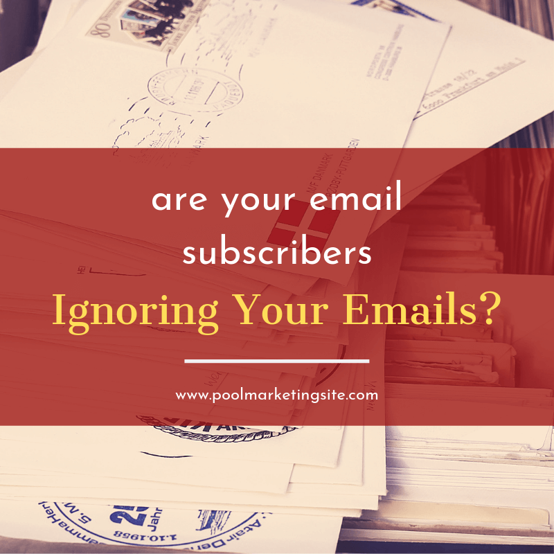 Are Your Email Subscribers Ignoring Your Messages?