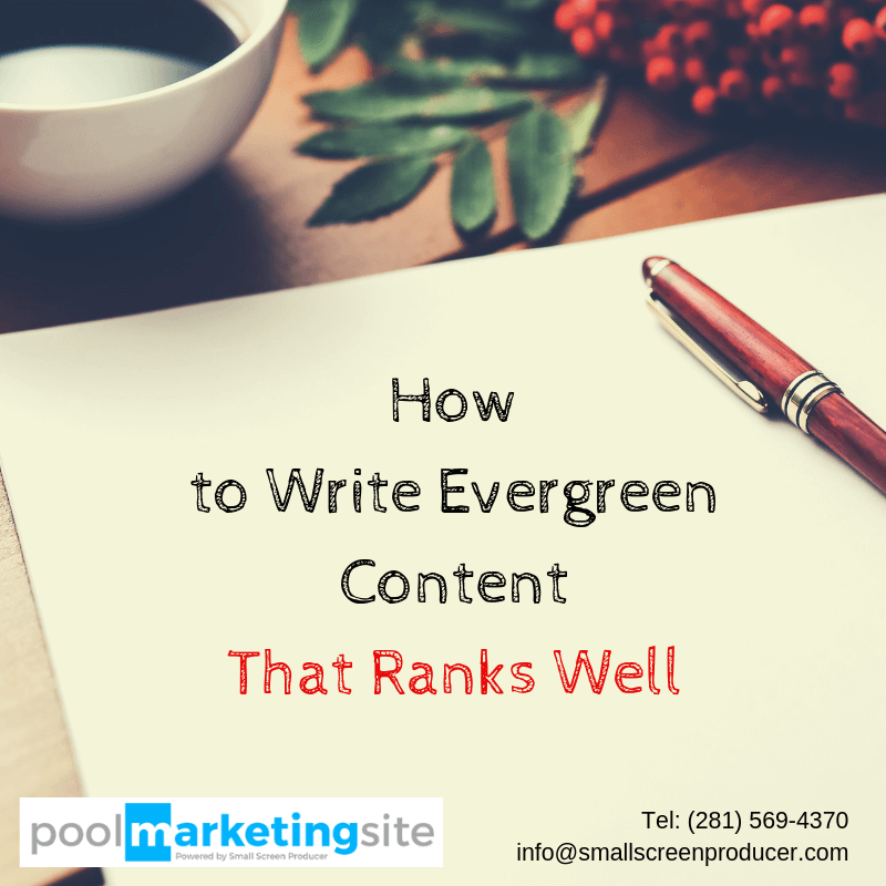 How to Write Evergreen Content That Ranks Well