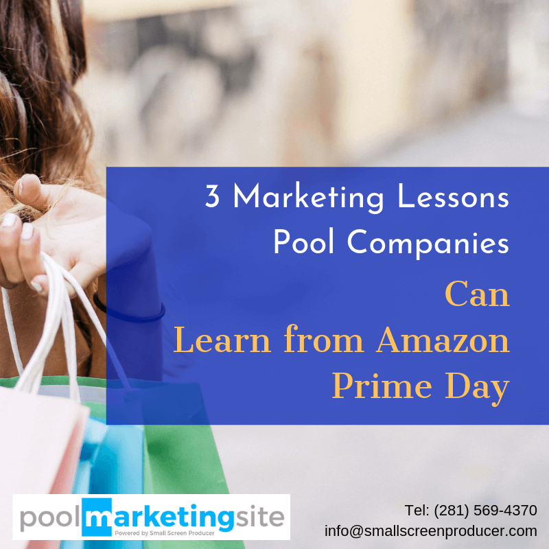 3 Marketing Lessons Pool Companies Can Learn from Amazon Prime Day