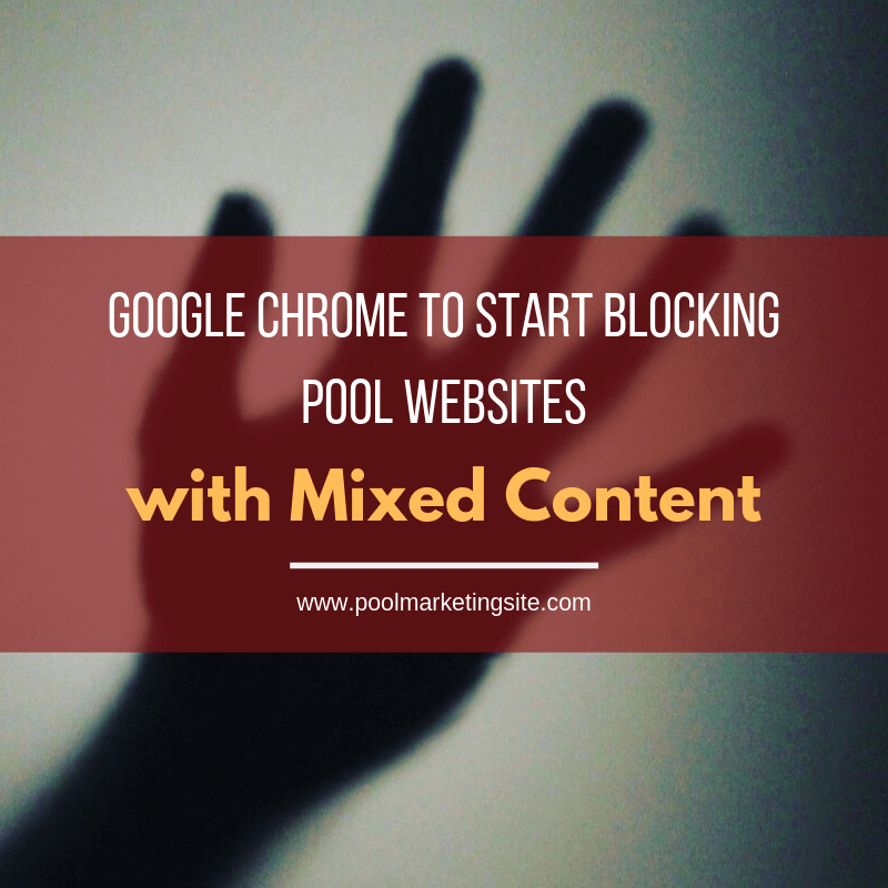 Google Chrome to Start Blocking Pool Websites with Mixed Content