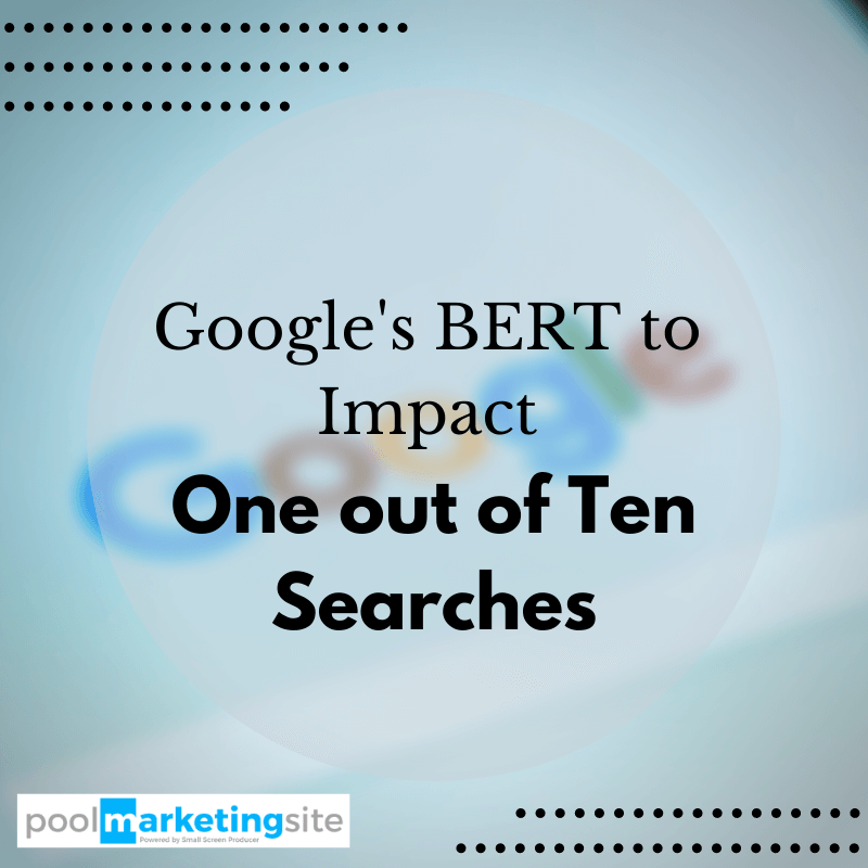 Google's BERT to Impact One out of Ten Searches
