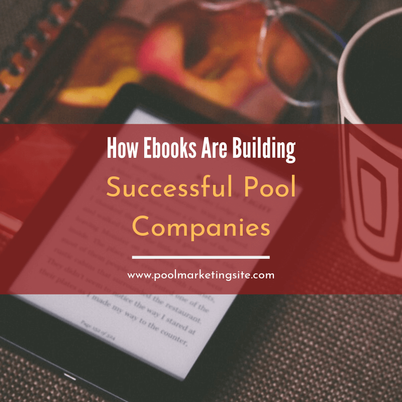 How Ebooks Are Building Successful Pool Companies