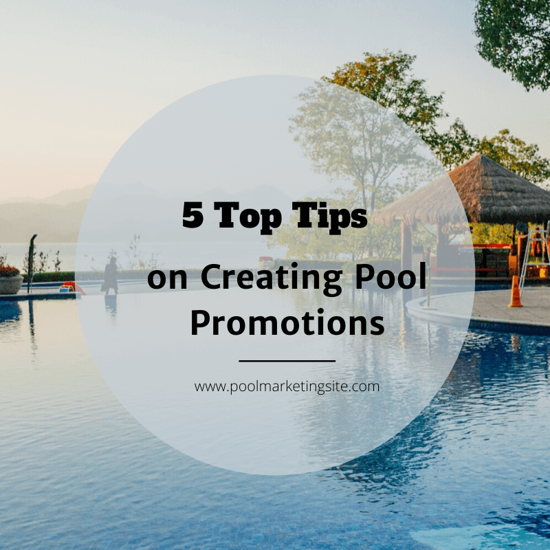 5 Top Tips on Creating Pool Promotions