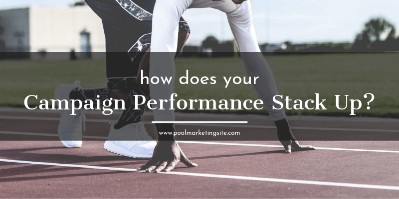 How Does Your Campaign Performance Stack Up?