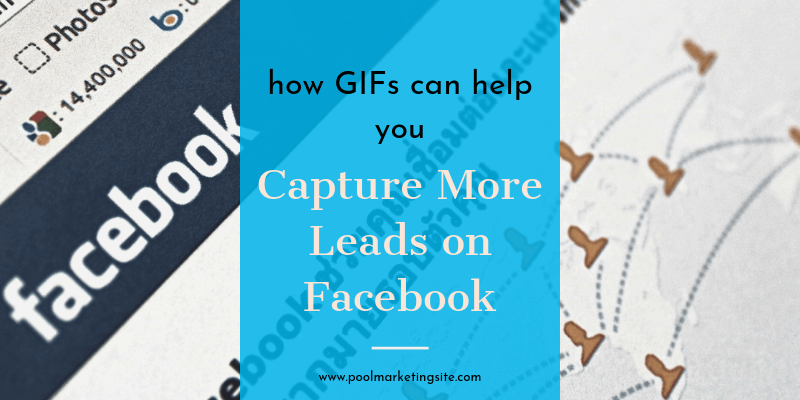 How GIFs Can Help You Capture More Leads on Facebook
