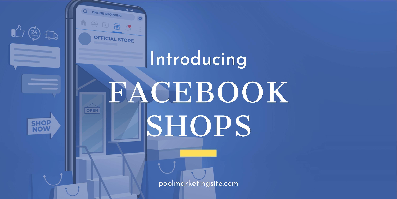 Introducing Facebook Shops