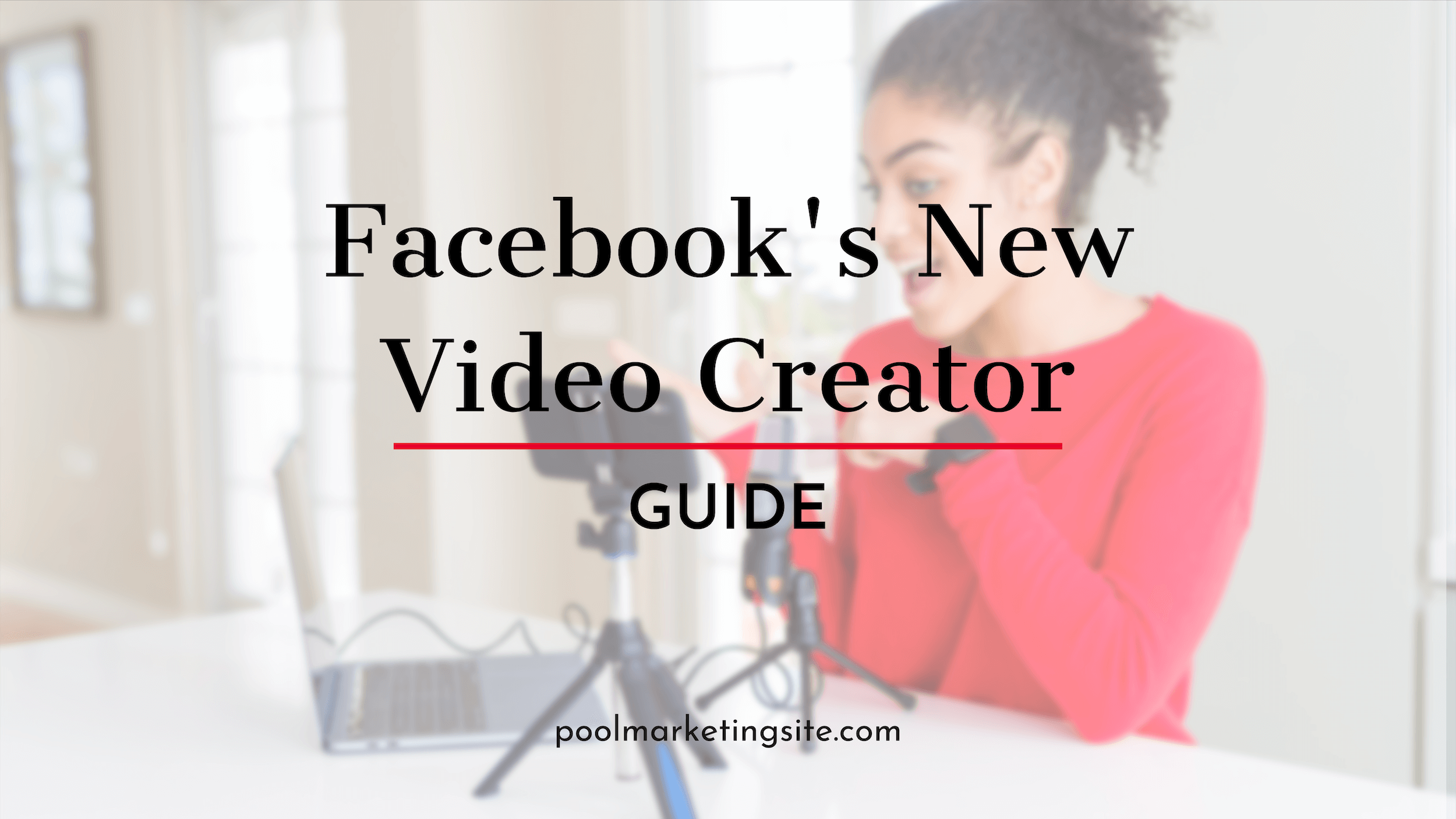 Facebook's New Video Creator Guide