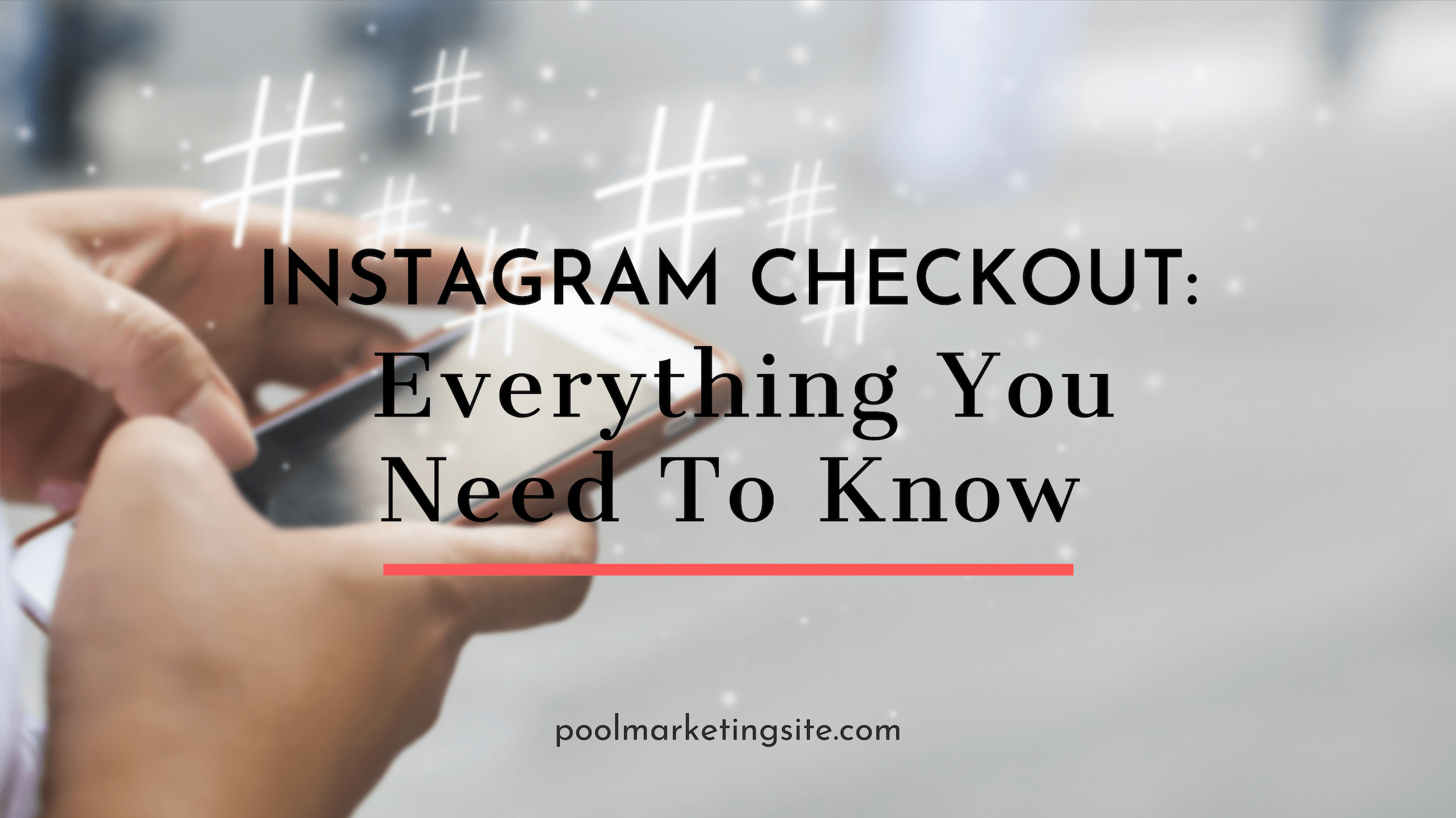 Instagram Checkout: Everything You Need to Know