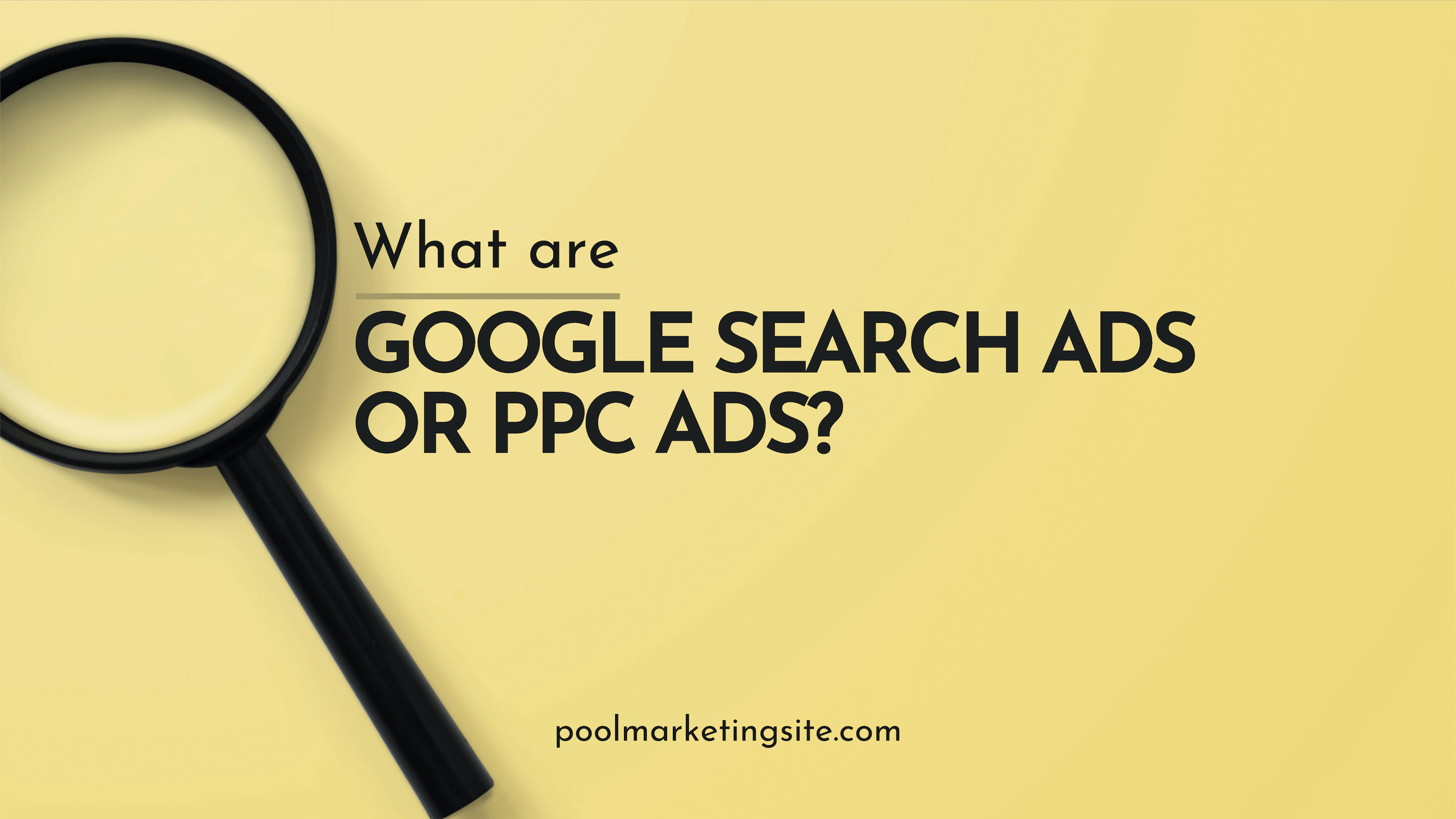 What Are Google Search Ads or PPC Ads?