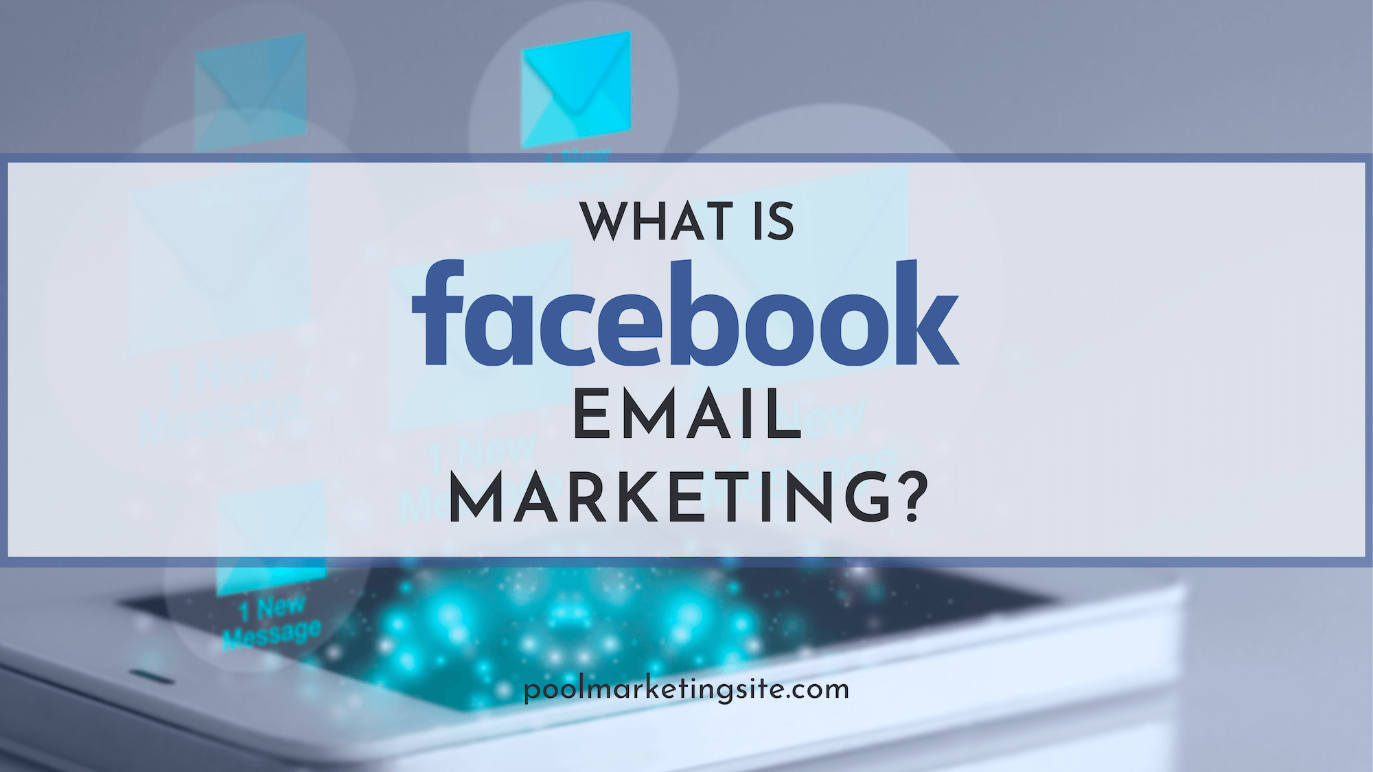 What is Facebook Email Marketing?