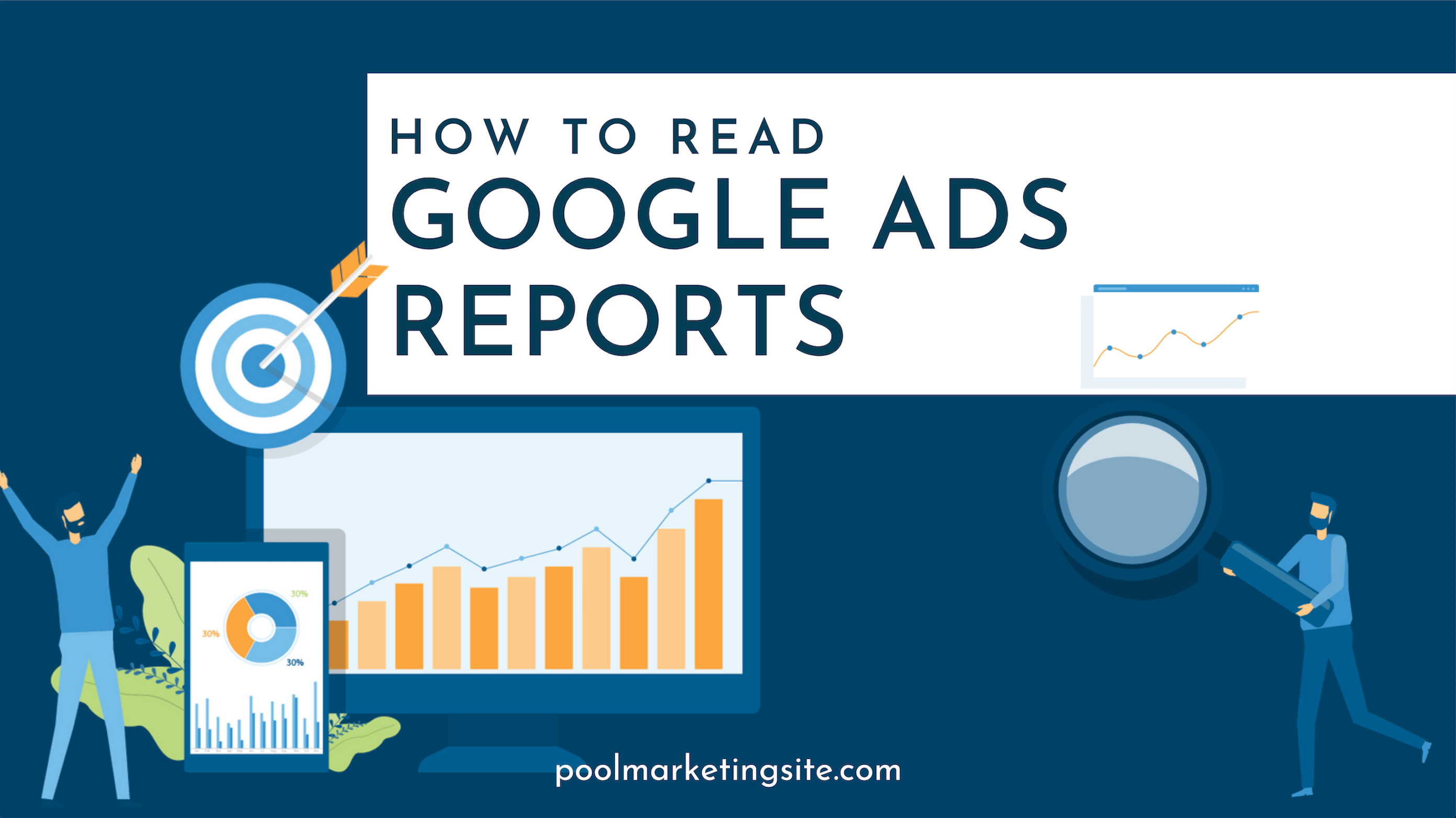 How to Read Google Ads Reports