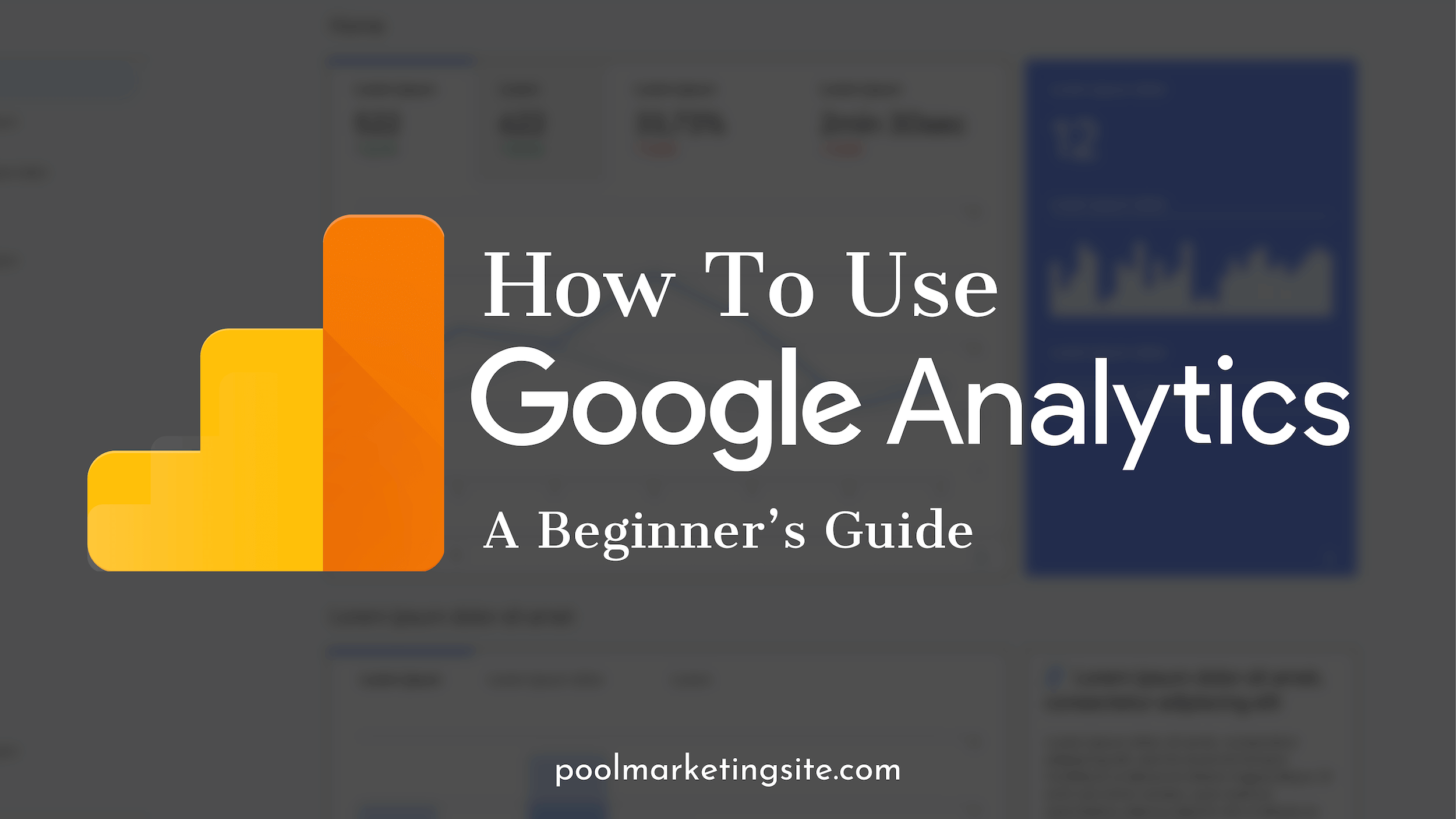 How to Use Google Analytics: A Beginner's Guide