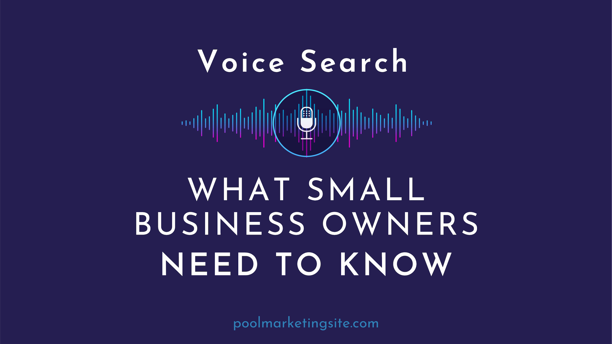 Voice Search: What Small Business Owners Need to Know